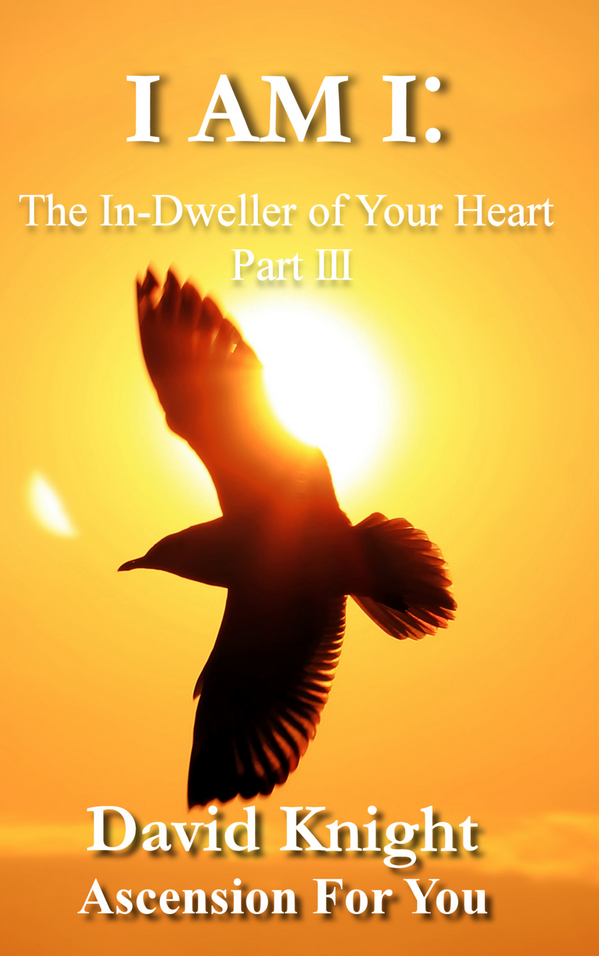 I Am I: The In-Dweller in Your Heart #3