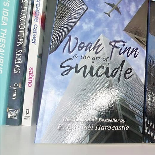 Noah Finn & the Art of Suicide (Revised 2nd Edition)