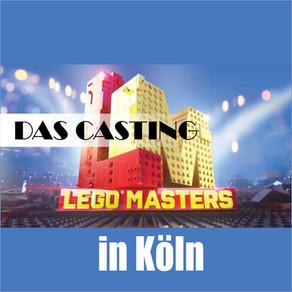 LEGO Masters - Das Casting in Köln DIE BESTEN LEGO MODELLBAUER DEUTSCHLANDS!