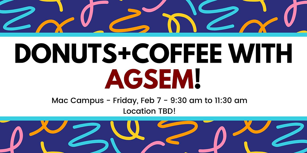 AGSEM Coffee and Donuts at Mac!
