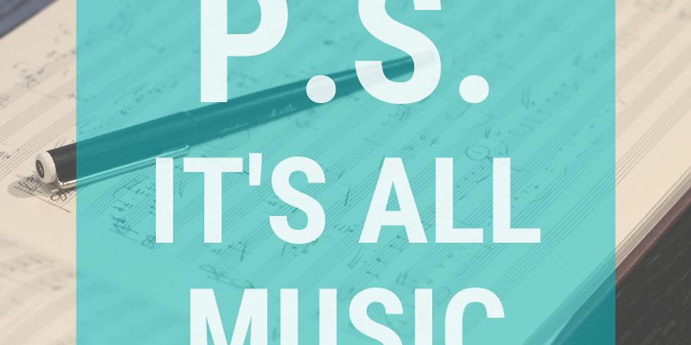 P.S. It's all music (geannuleerd)