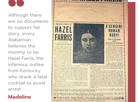 Hazel Farris: The Mummy of Bessemer, Alabama