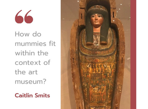 Mummies in the art museum
