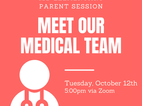 Elementary News: Parent Session with Our Medical Team