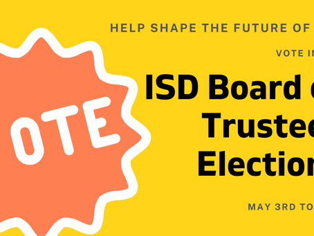 Director's Dispatch: ISD Board Elections