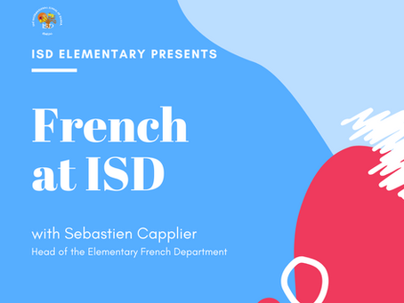 Elementary News: French at ISD Parent Presentation
