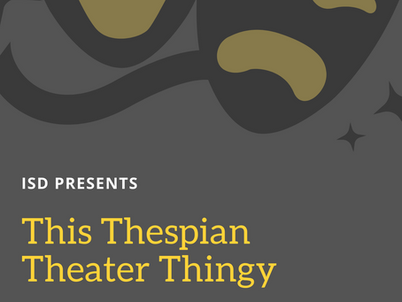 Tonight: This Thespian Theater Thingy