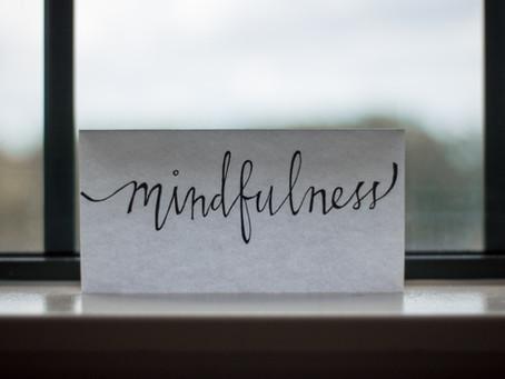Counselor's Corner: Mindfulness