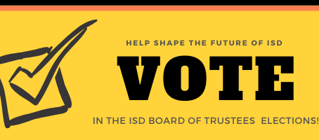 ISD Board of Trustees Elections Now Open