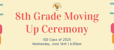 Secondary News: 8th Grade Moving Up Ceremony