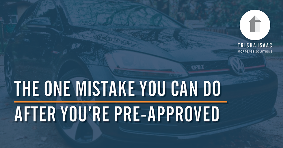 The One Mistake You Can Do After You're Pre-Approved: Buy A New Car