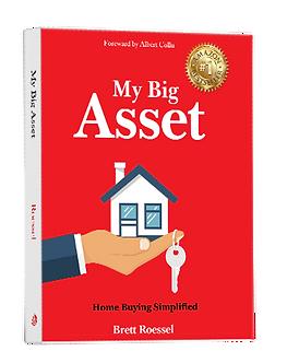 Paperback copy of My Big Asset by Brett Roessel.
