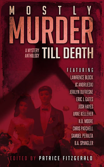 Mostly Murder A Mystery Anthology Till Death