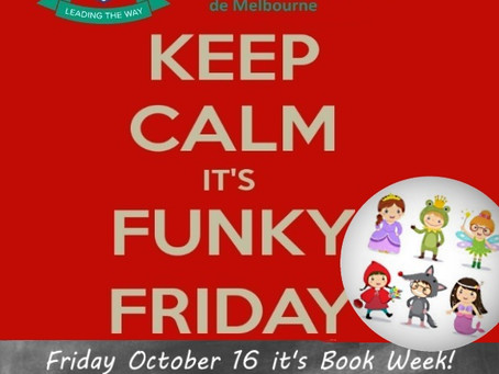 FUNKY FRIDAY 16 OCTOBER IT'S BOOK WEEK! / FUNKY FRIDAY LE 16 OCTOBRE, C'EST LA SEMAINE DU LIVRE!