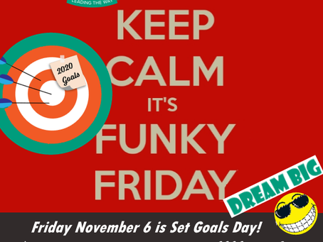 "FUNKY FRIDAY NOV 6 IS ""SET GAOLS DAY""! / LE FUNKY FRIDAY DU 6 NOV EST "" FIXEZ DES OBJECTIFS"" !"