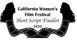 CaliforniaWomensFilmFestivalShortScript2