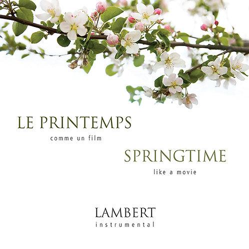 Le printemps comme un film | Springtime like a movie