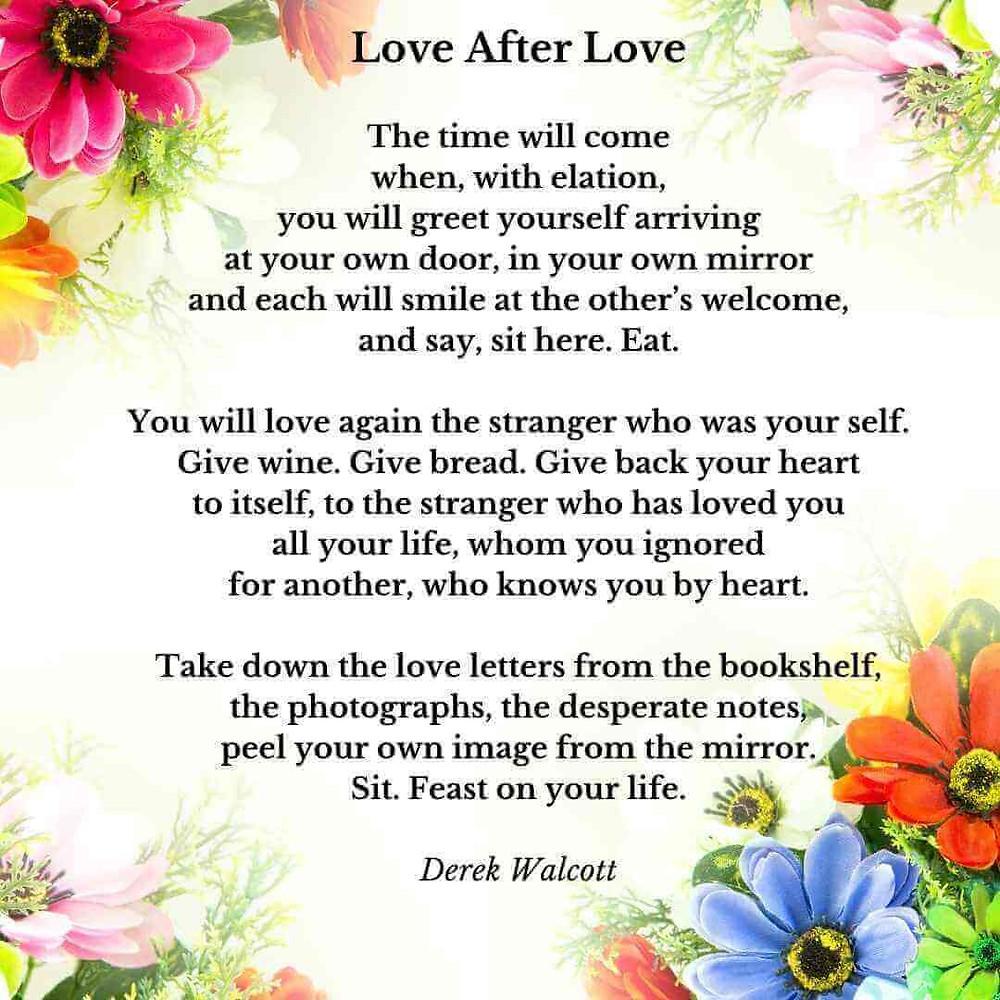 'Love after Love' poem, Derek Walcott, mindfulness poem
