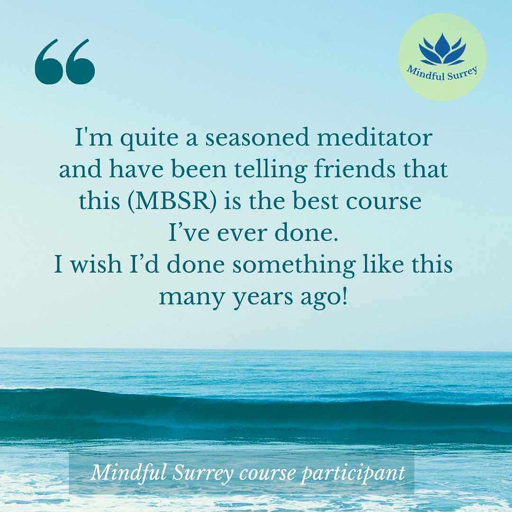 MBSR mindfulness course review Mindful Surrey