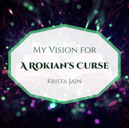 My Vision for A Rokian's Curse