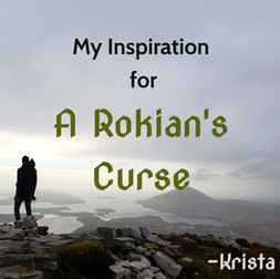 My Inspiration for A Rokian's Curse