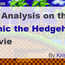 My Analysis on the Sonic the Hedgehog Movie