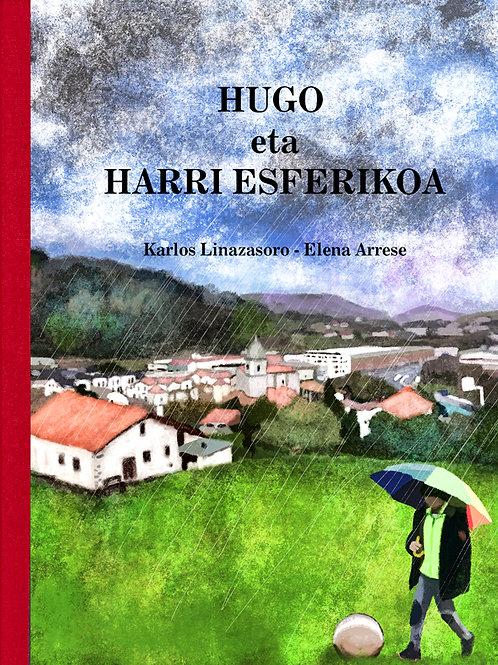 HUGO ETA HARRI ESFERIKOA