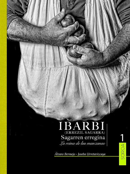 IBARBI Sagarren erregina