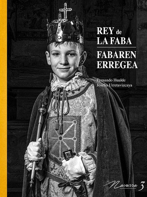 3. REY DE LA FABA. FABAREN ERREGEA