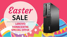 Lenovo 2017 ThinkCentre Easter Promotion