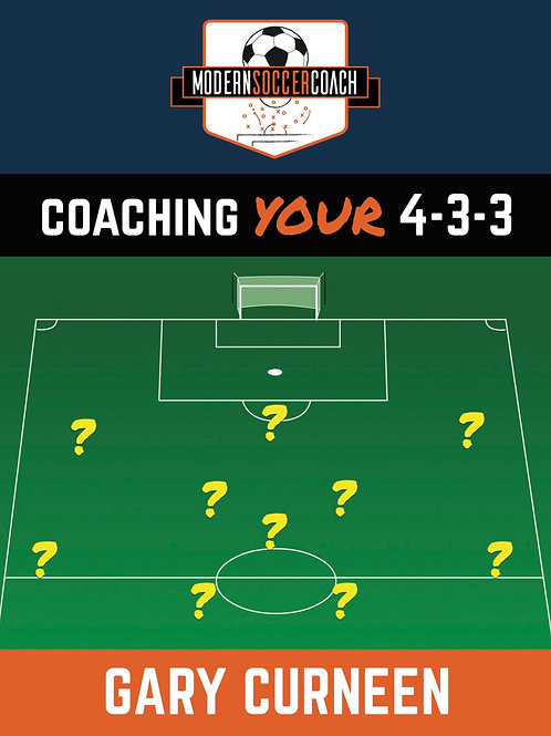 Coaching YOUR 4-3-3