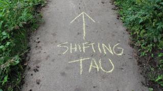 Shifting TAU