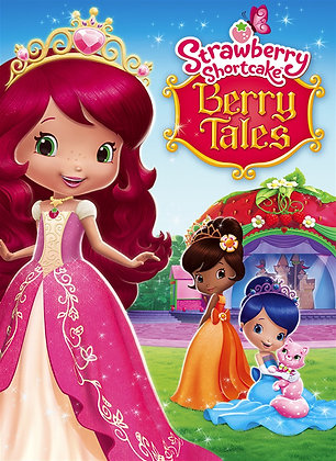 Strawberry Shortcake: Berry Tales | HD | MA, VUDU, iTunes or GP | USA