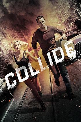Collide | HD | Movies Anywhere or VUDU | USA