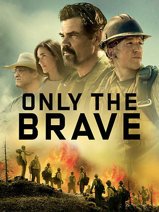 Only the Brave | SD | Movies Anywhere or VUDU | USA