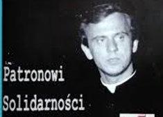 Patronowi Solidarności - Ks.Franciszek Kuć