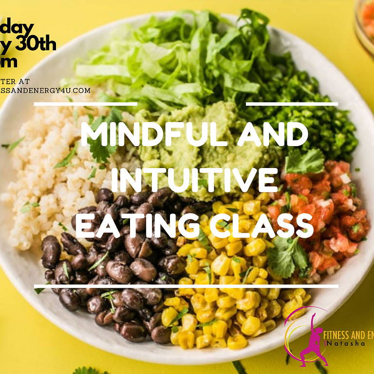 Mindful and Intuitive Eating Class