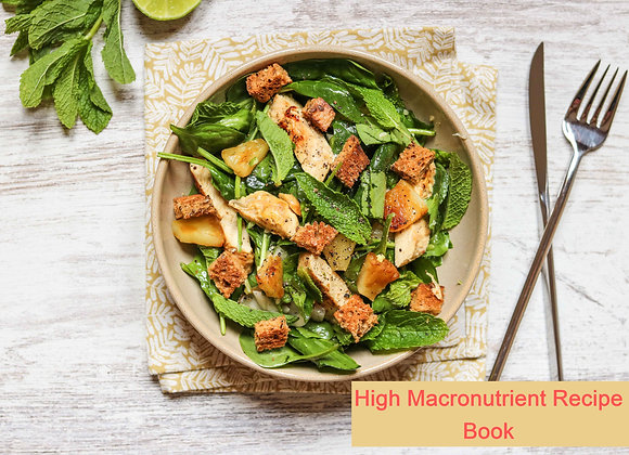 High Macronutrient Recipe Book
