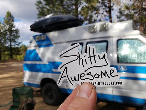 Shitty Awesome Sticker