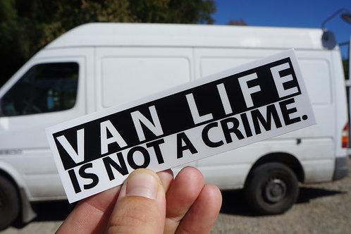 Van Life Is Not A Crime Sticker