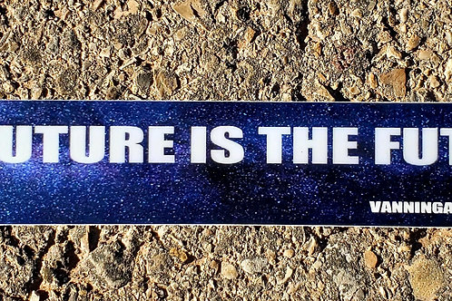 The Future Is The Future Skinny