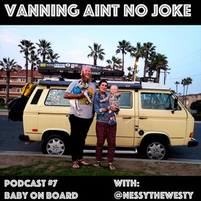VANJ Podcast #7: Baby On Board with Nessy the Westy