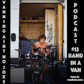 Podcast #12: Band In A Van