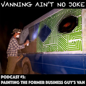 Painting The Former Business Guys Van: VANJ Podcast #3