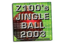 Z100's Jingle Ball 2003