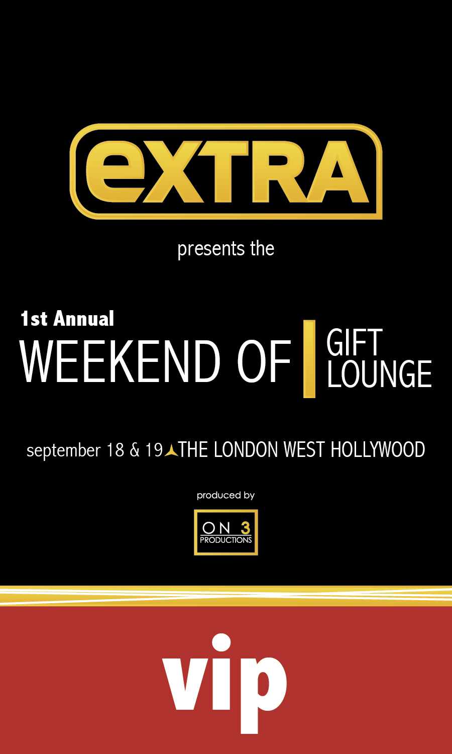 Extra TV Celebrity Gift Lounge