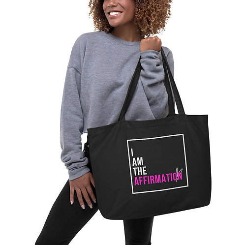 """I Am the Affirmation""  Large Eco Tote"