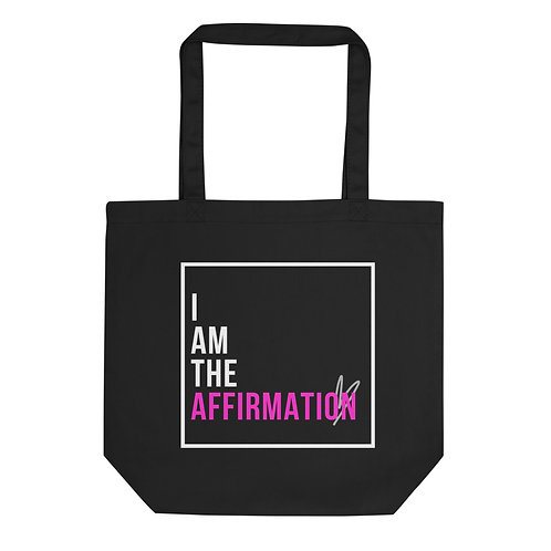 """""""I Am The Affirmation"""" Small Eco Tote"""