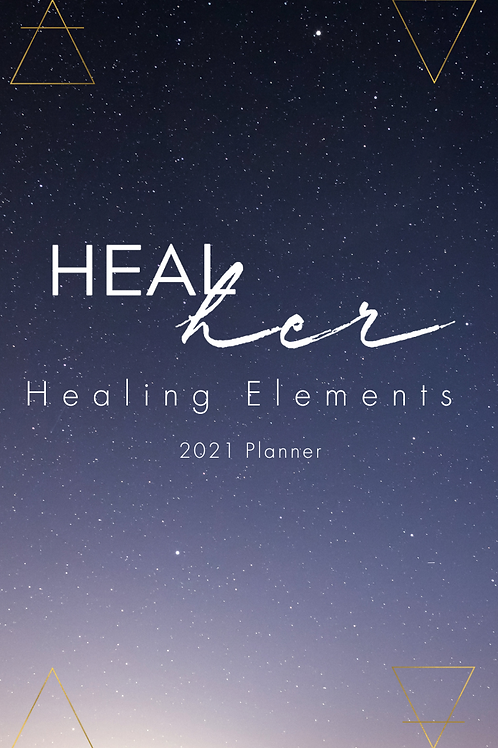 Healing Elements 2021 Planner (Physical Copy)