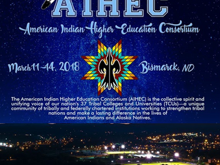 Coming soon to Bismarck, ND - AIHEC World Tour March 11th-14th!